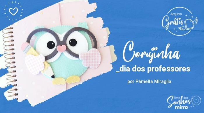 Dia dos Professores: Como Fazer Corujinha