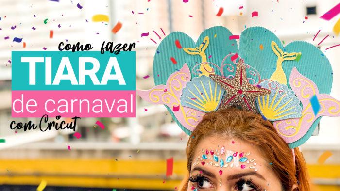 Como Fazer Tiara de carnaval de Sereia com CRICUT - DIY