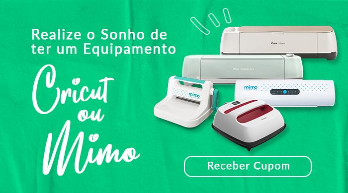 Clique nesta imagem para ganhar um Cupom de Desconto para comprar equipamentos Cricut e Mimo na nossa loja online