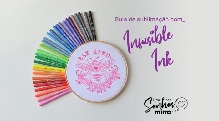 Tudo Sobre Sublimação Infusible Ink Cricut