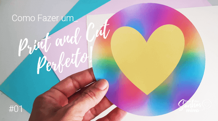 Como Fazer Print and Cut Perfeito na Cricut - DIY Fácil