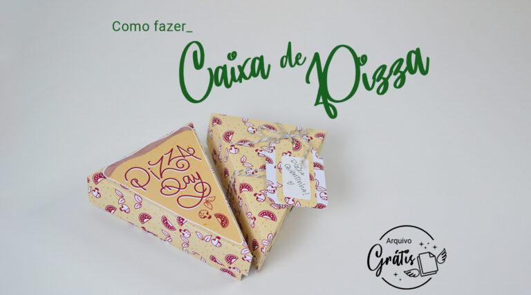 Como Fazer Caixa de Pizza – Molde Grátis Cricut