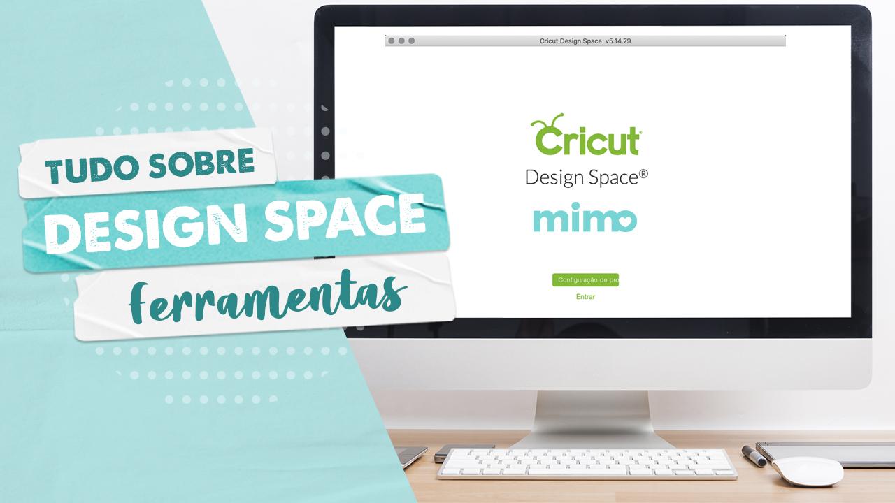 Cricut Design Space – Como Usar Ferramentas