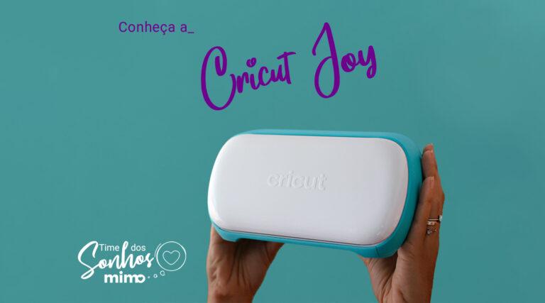 Conheça a Cricut Joy neste post do Blog Mimo Crafts