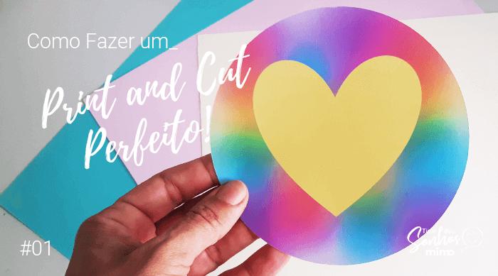 Aprenda Como Fazer Print and Cut Perfeito na Cricut