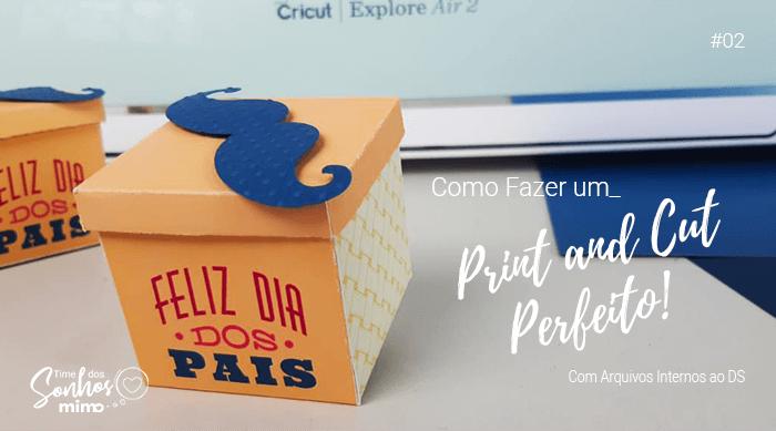 Aprenda Como Fazer Caixa Personalizada com Print and Cut na Cricut